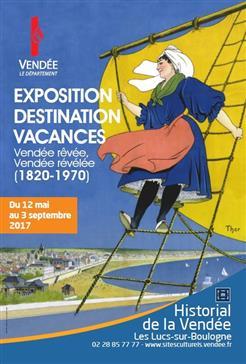 Les Lucs - expo Destination vacances Historial 12 mai - 3 sept 2017